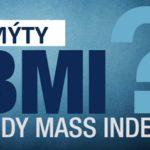 Mýty o BMI (indexu tělesné hmotnosti) – čemu věřit a čemu ne?