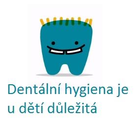 S dentální hygienou u dětí začněte brzy.