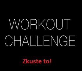 A jakou fitness výzvu zkusíte vy?