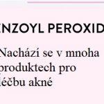 Jak léčit akné benzoyl peroxidem?