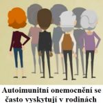 Sdružená autoimunitní onemocnění – když se autoimunitní onemocnění rády sdružují v jednom pacientovi