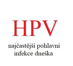 HPV infekci dostane aspoň jednou za život téměř každý