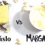 Margaríny a zdraví – jaký na nás mají vliv? Je lepší máslo nebo margarín?